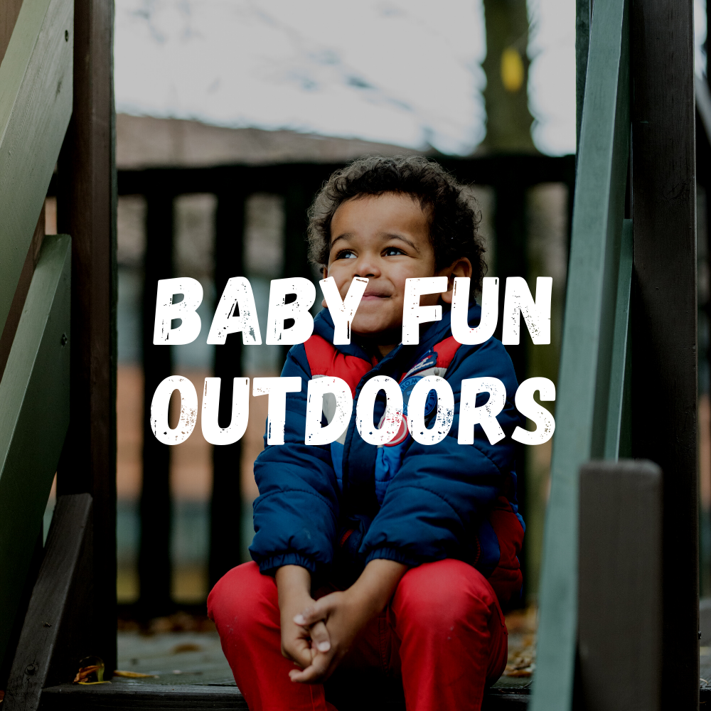 Baby Fun Outdoors Baby